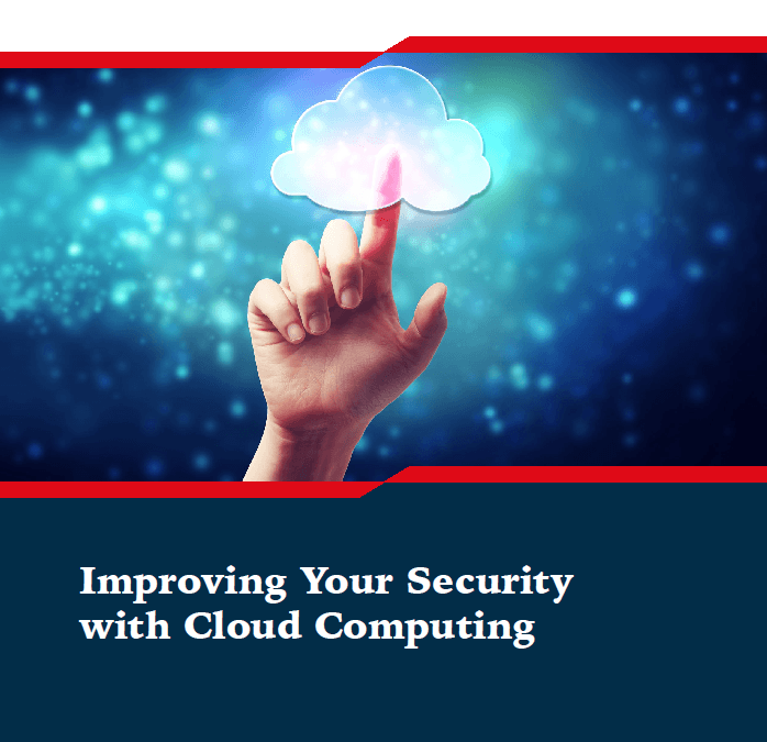 Improving Your Security with Cloud Computing